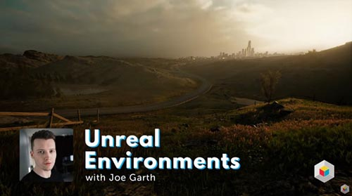 Learn Squared - Unreal Environments with Unreal expert Joe Garth