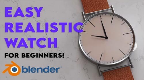 Skillshare - Blender 3D- Easy Realistic Watch by Abdul Nafay