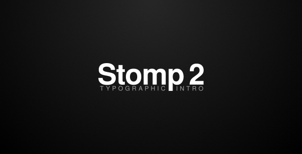 Stomp 2 - Typographic Intro