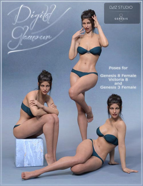 Digital Glamour Poses for Genesis 3 and Genesis 8 Female(s)