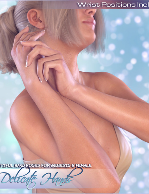 Z Delicate Hands - Hand Poses for the Genesis 8 Females [ UPDATE ]