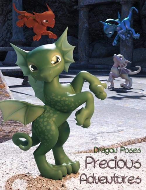 Precious Adventures Poses for Precious Dragon