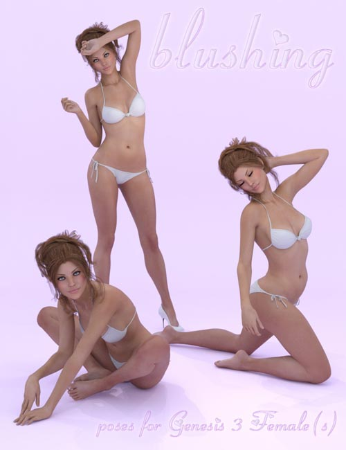 Blushing Poses for Genesis 3 Female(s)