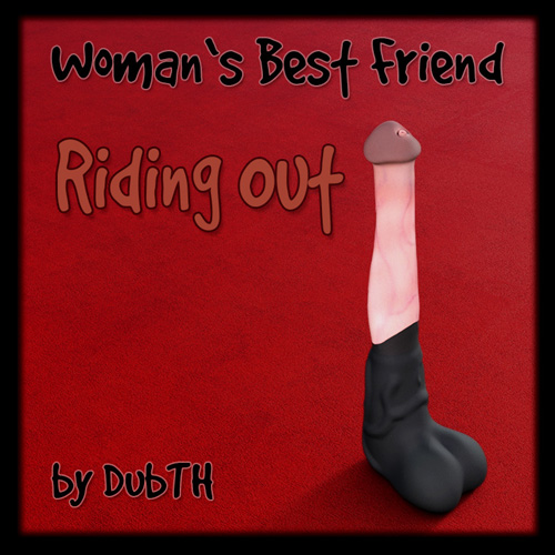 Woman's Best Friend: Riding Out