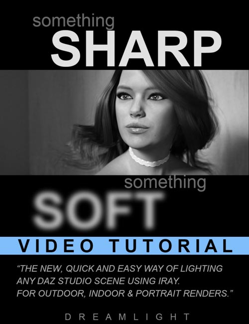 Soft and Sharp - Learn How to Light Any Scene