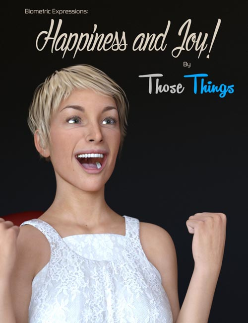 Biometric Expressions: Happiness and Joy! for Genesis 3 Female(s)