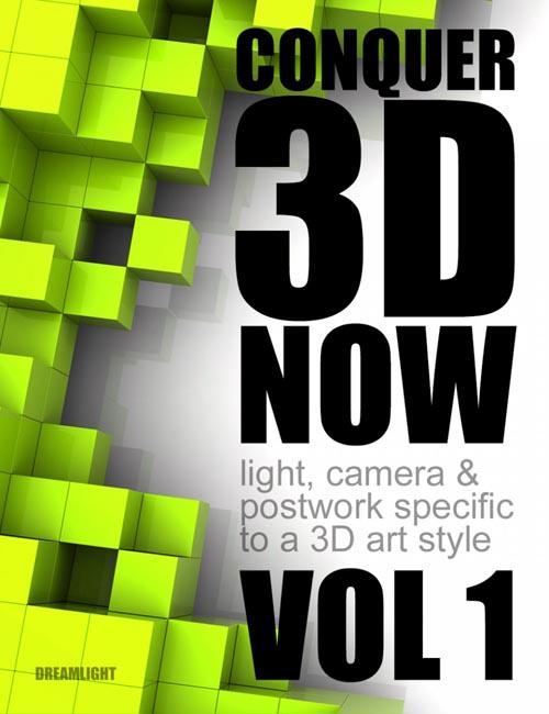 Conquer 3D Now Vol 1