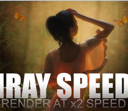 Iray Speed
