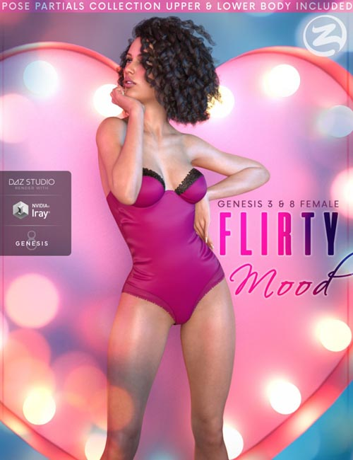 Z Flirty Mood - Poses and Partials for Genesis 3 and 8 Female