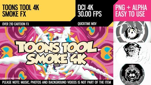 Toons Tool 4K (Smoke FX)