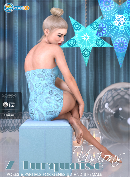 Z Turquoise Visions - Poses and Partials for Genesis 3 and 8 F