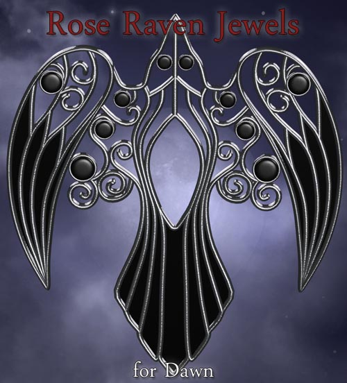 Rose Raven Jewels for Dawn