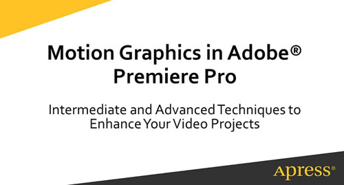 O'Reilly - Creating Motion Graphics in Adobe� Premiere Pro