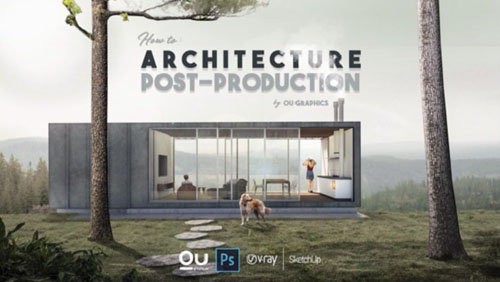 Udemy - Architecture Post-production in Photoshop