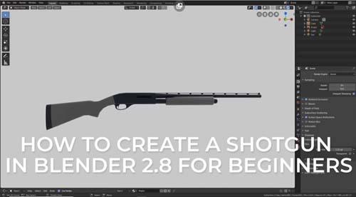 Skillshare - Create a Shotgun in Blender 2.8 for Complete Beginners
