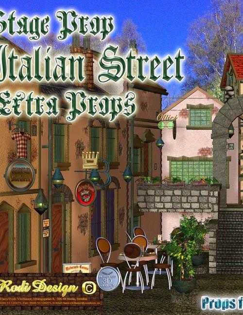 Italian Street, Extra Props