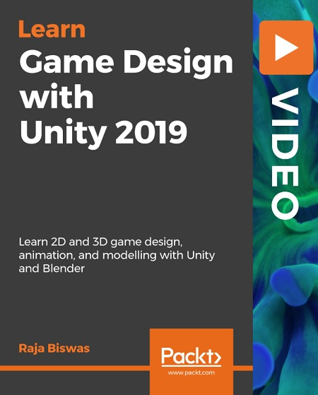 Packt Publishing - Game Design with Unity 2019