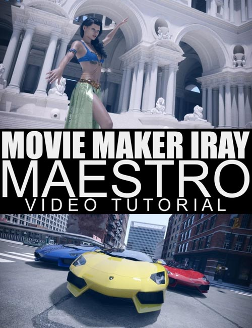 Movie Maker Iray Maestro - Video Tutorial
