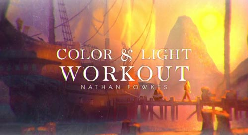 Schoolism – Color and Light Workout with Nathan Fowkes