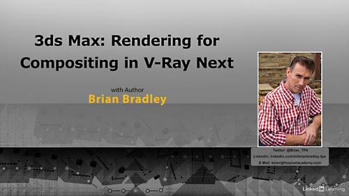 Lynda - 3ds Max: Rendering for Compositing in V-Ray Next