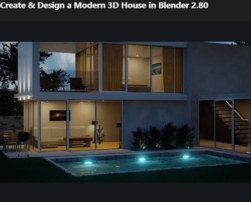 Udemy – Create & Design a Modern 3D House in Blender 2.80