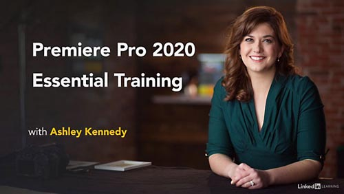 Lynda – Premiere Pro 2020 Essential Training (updated Dec 21, 2020)