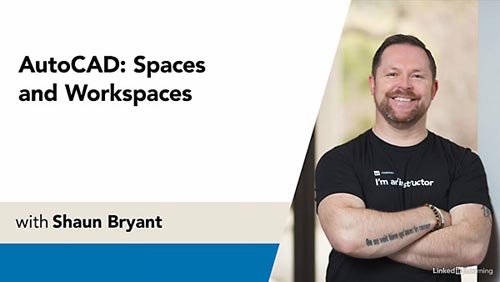 LinkedIn – AutoCAD: Spaces and Workspaces