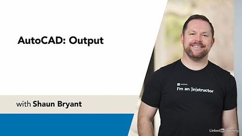 LinkedIn – AutoCAD: Output