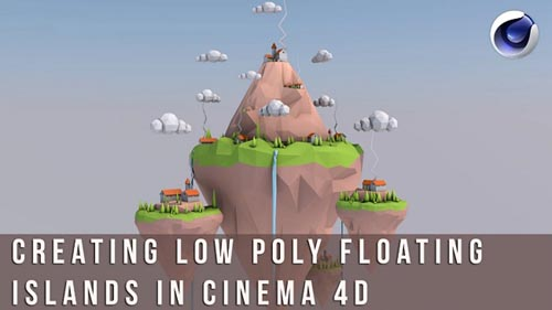 Skillshare - Creating a low poly floating islands in Cinema 4D