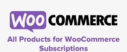 WooCommerce - All Products for WooCommerce Subscriptions v3.1.30