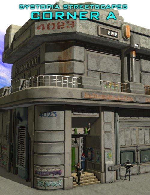 Dystopia Streetscapes: Corner A (DAZ Studio & Poser)