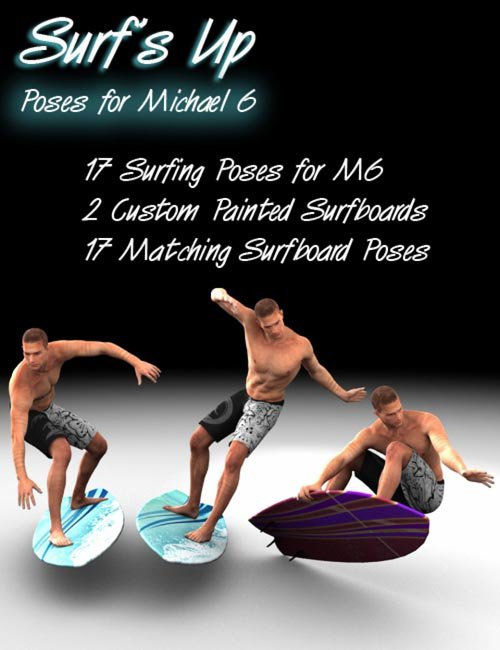 Surf's Up Poses for Michael 6 [ M5, M7, M7 & Iray UPDATE ]