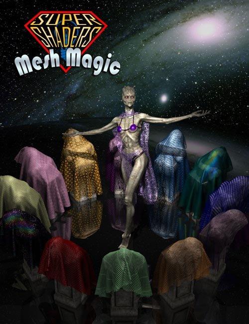Super Shaders - Mesh Magic