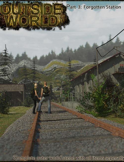 Outside World: Part3 - Forgotten Station