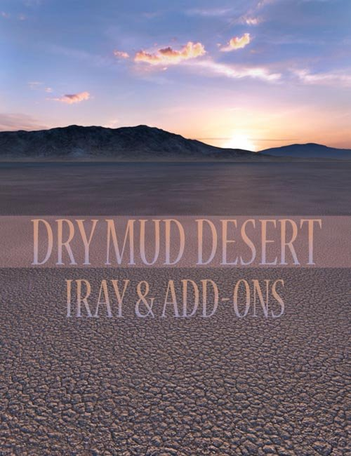 Dry Mud Desert Iray and Add-ons