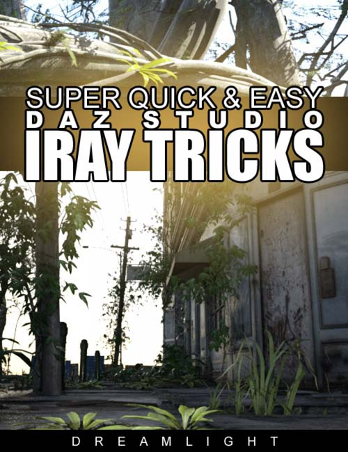 Super Quick & Easy DS Iray Tricks
