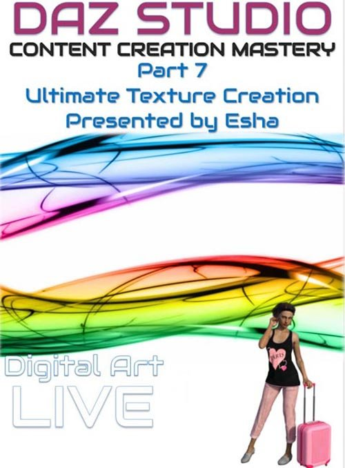 Daz Studio Content Creation Mastery Part 7 : Ultimate Texture Creation