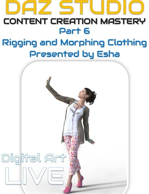 Daz Studio Content Creation Mastery Part 6 : Rigging and Morphing Clothing Items